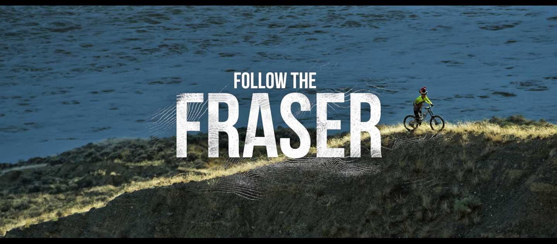 Follow The Fraser - Der Film